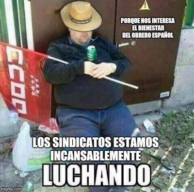 Los sindicatos estamos incansablemente luchando porque nos interesa el bienestar del obrero español