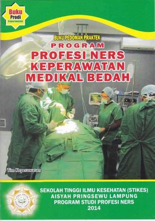 Tata Tertib dan Sanksi pada Praktik Keperawatan Medikal Bedah Profesi Ners