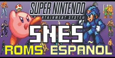 Listado +200 Roms en Español para Super Nintendo SNES