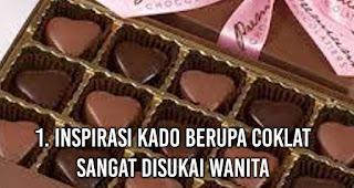 Inspirasi Kado Berupa Coklat sangat disukai wanita