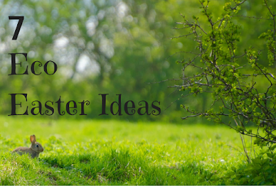 Ideas fo an Eco-Easter