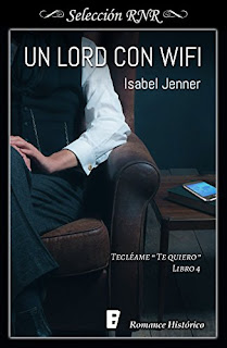 Un Lord Con Wifi (Tecleame te quiero 4)- Isabel Jenner