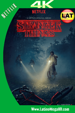 Stranger Things Temporada 1 (2016) Latino Ultra HD 4K 2160P ()