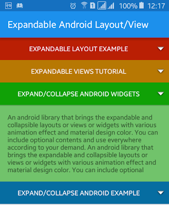 Expandable layout is useful to show details content when user clicks on the button or view Android Expandable Layout Tutorial with Example