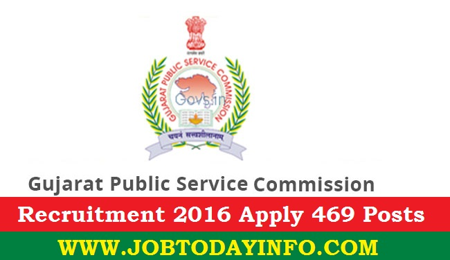 Gujarat PSC Recruitment 2016 Apply online for 469 AE, Principal & Other Posts