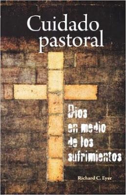 Richard C. Eyer-Cuidado Pastoral,Dios En Medio De Los Sufrimientos-