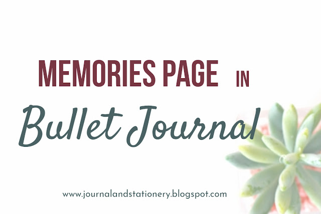 memories page in bullet journal, bullet journal page, bullet journal indonesia, bullet journal, memories page, page layout, bullet journal layout, memories page layout