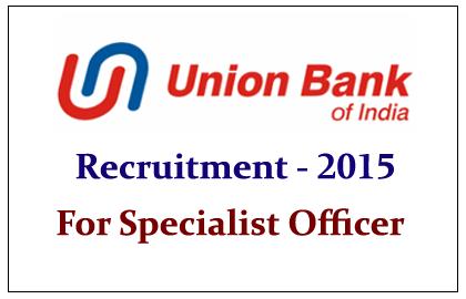 Union Bank of India Recruitment 2015-16
