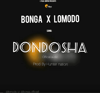 Audio - Bonga ft Lomodo - Dondosha Mp3 Download