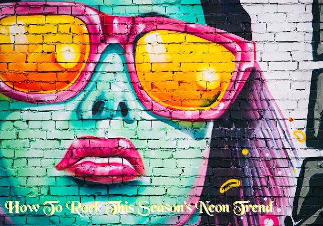 How To Rock This Season's Neon Trend MakeUp Fun