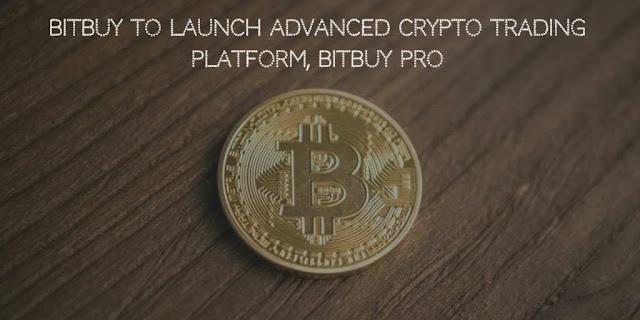 Bitbuy to Launch Advanced Crypto Trading Platform, Bitbuy Pro