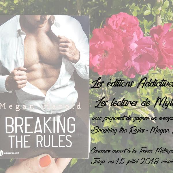 [Concours] Breaking the rules de Megan Harold - Jusqu'au 15/07/18 minuit