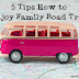 How to Enjoy a Family Road Trip