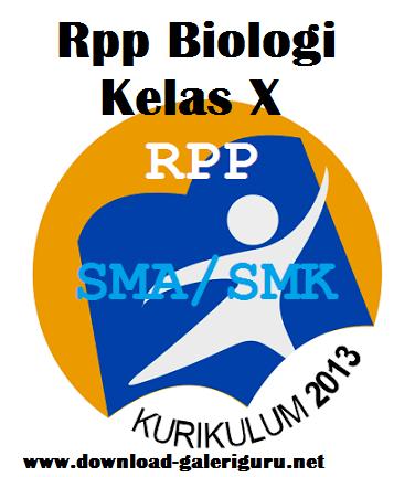 Rpp Biologi Sma Kelas X Kurikulum 2013 Terbaru Download Galeri Guru