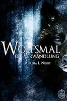 https://www.amazon.de/Wolfsmal-Verwandlung-Aurelia-L-Night-ebook/dp/B01MCTS2ZR