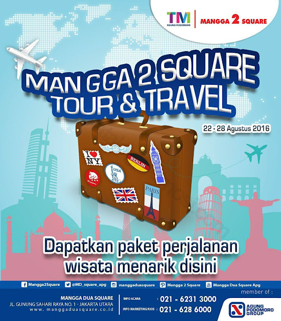 Jadwal Mangga Dua Square Travel Fair 2016