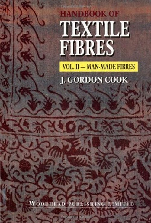 Handbook of Textile Fibres: Man-Made Fibres
