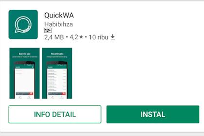 QuickWA! Kirim Pesan WhatsApp Tanpa Perlu Menyimpan Nomor Terlebih Dahulu