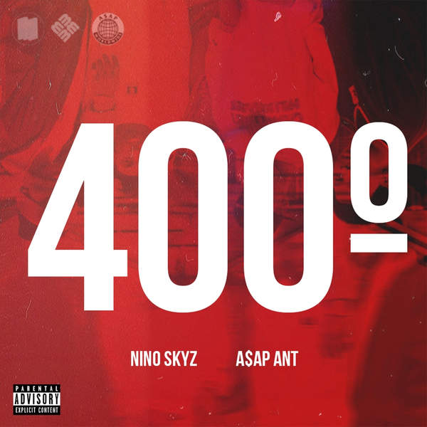 Nino Skyz - 400 Degrees (feat. A$AP Ant) - Single Cover