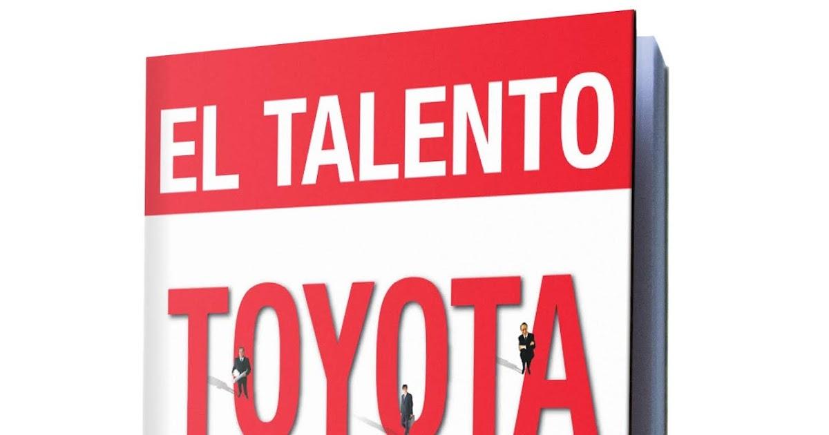6a694129ec EL TALENTO TOYOTA  DESARROLLE A SU GENTE AL ESTILO TOYOTA – JEFFREY K.  LIKER Y DAVID P. MEIER -  E-book en Español  - Libros De Millonarios
