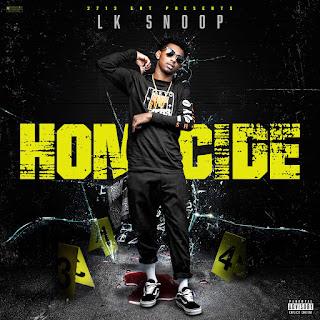 LK Snoop, Homicide, New Single, Hip Hop Everything, Team Bigga Rankin, Promo Vatican,