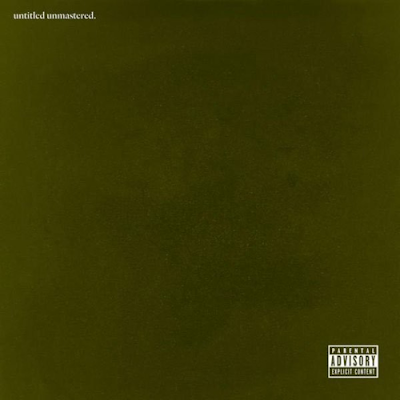 "KENDRICK LAMAR ""untitled unmastered."""