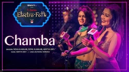 Chamba Lyrics   Electro Folk   Neha Kakkar   Sonu Kakkar