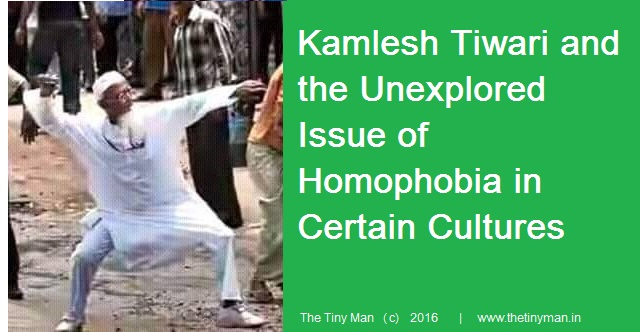 Kamlesh Tiwari and Homophobia