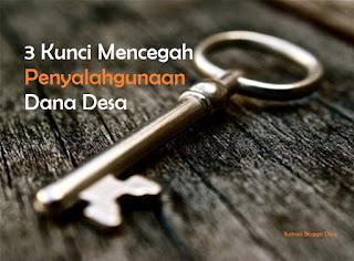 3 Kunci Mencegah Penyalahgunaan Dana Desa
