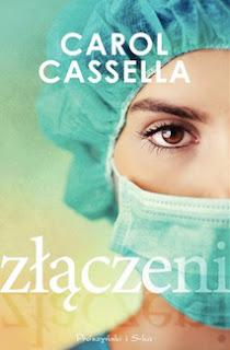 Złączeni - Carol Cassella