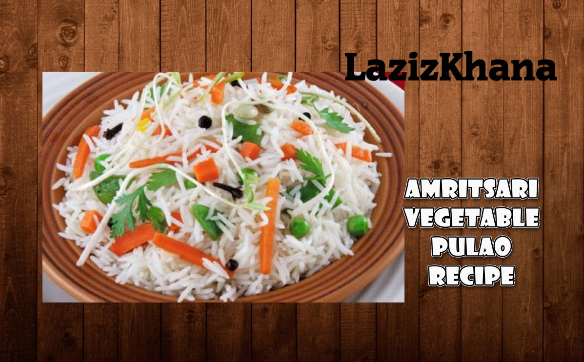 Amritsari Vegetable Pulao Recipe in Roman English - Pulao Banane ka Tarika