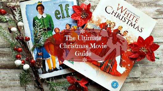 The Ultimate Christmas Movie Guide