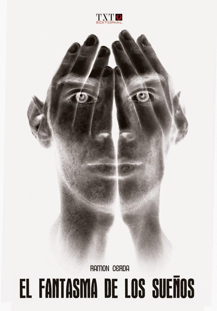 El fantasma de los sueños - Ramón Cerdá (2012)