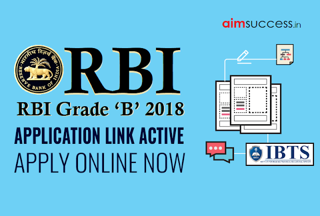 RBI Grade 'B' 2018 Online Application Link Activated : Apply Now