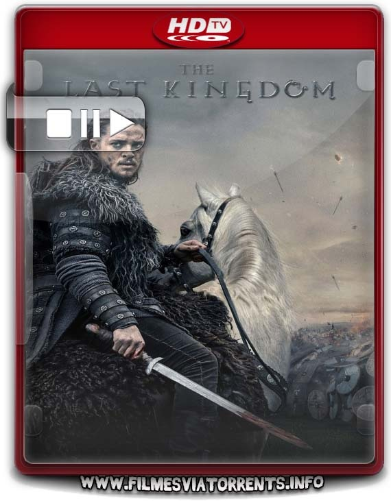 The Last Kingdom 2° Temporada