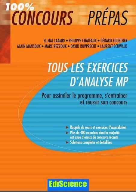 Tous les exercices d'ANALYSE  MP (100% concours Prépas)