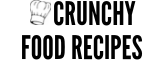 Crunchy Food Recipes