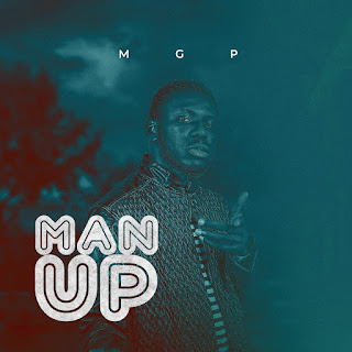 Download MGP - Man Up Audio Mp3