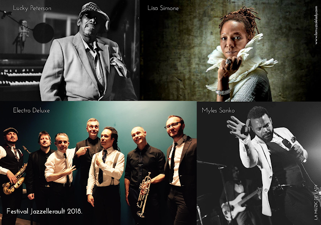 Festival Jazzellerault 2018 Lisa Simone Electro Deluxe Myles Sanko Lucky Peterson