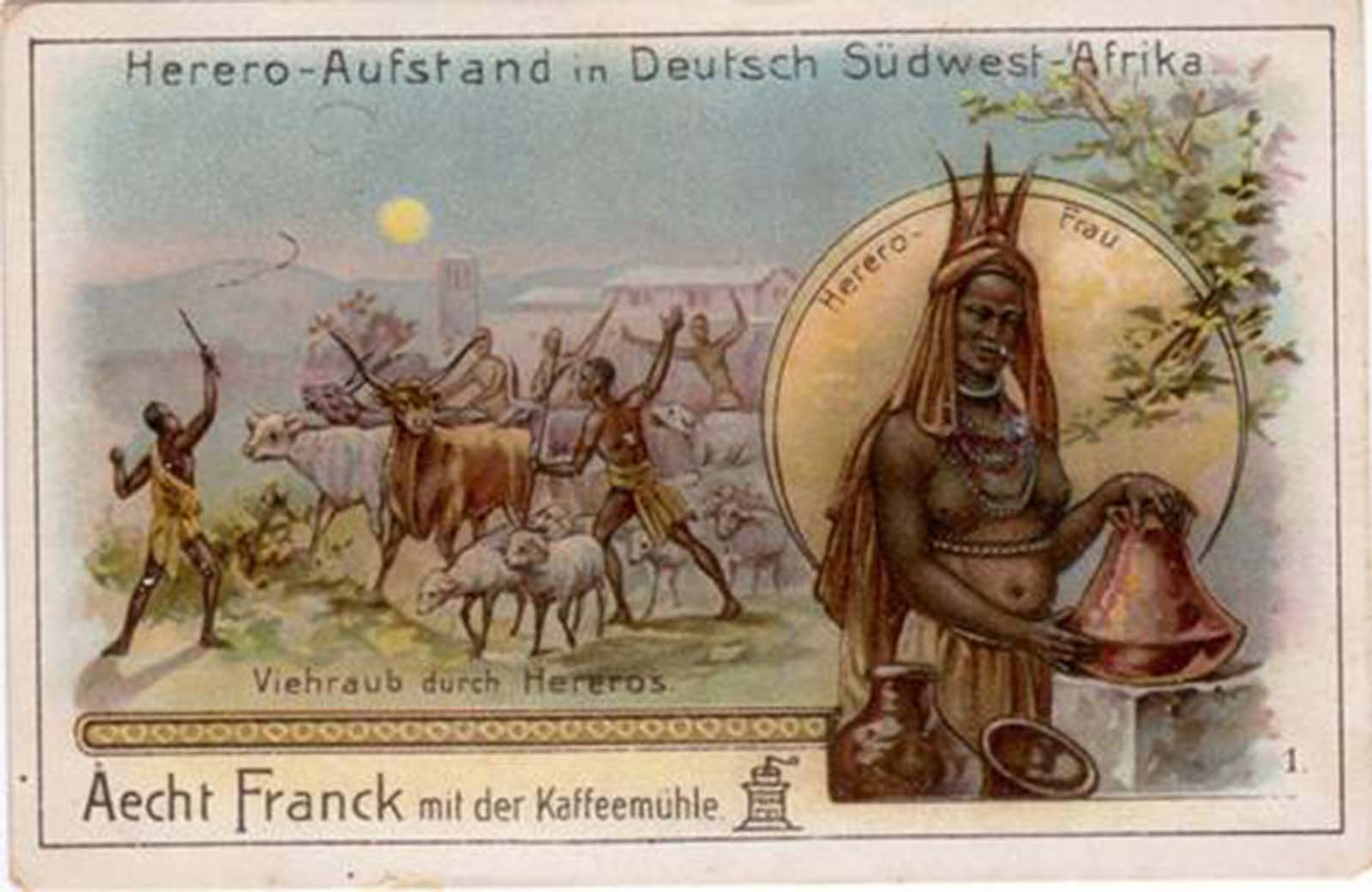 In this postcard, the Herero Rebellion is casually combined with advertising for coffee.