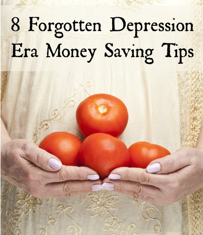 http://premeditatedleftovers.com/naturally-frugal-living/8-forgotten-depression-era-money-saving-tips-need-now/#_a5y_p=4336702