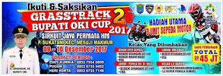 Grasstrack Bupati OKI Cup 2 Perebutkan 3 Unit Motor dan Uang Rp45 Juta