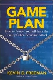 http://www.amazon.com/Game-Plan-Protect-Yourself-Cyber-Economic/dp/1621572005