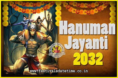 2032 Hanuman Jayanti Pooja Date & Time, 2032 Hanuman Jayanti Calendar