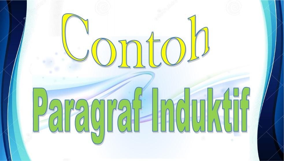 10 Contoh Paragraf Induktif | Dapur Imajinasi