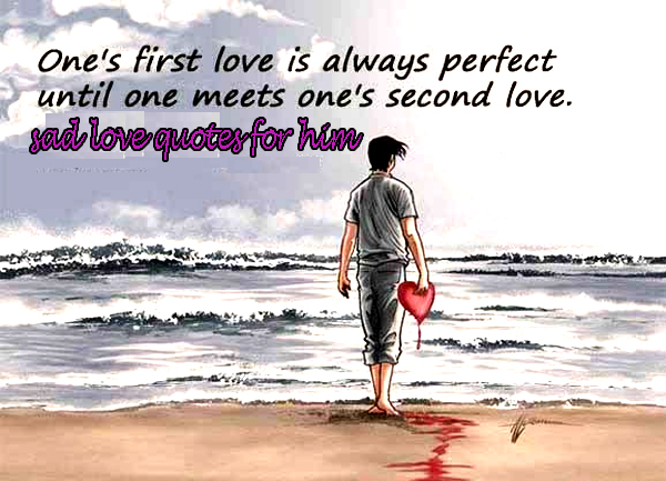Sad Love Quotes For Him Love Quotes Wallpapers Hd Loving Wallpapers
