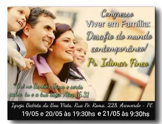Viver em Família: Igreja Batista da Boa Vista realiza congresso em Arcoverde