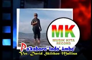 Lirik Lagu Toraja Pa'kaboro' Indo' Ambe' (David Skithon M)