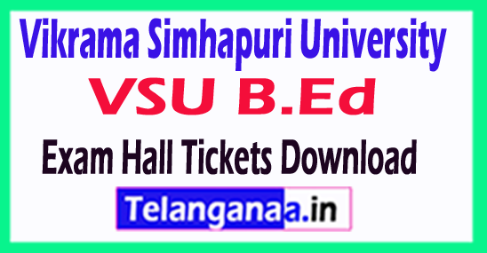 Vikrama Simhapuri University VSU B.Ed Exam Hall Tickets Download