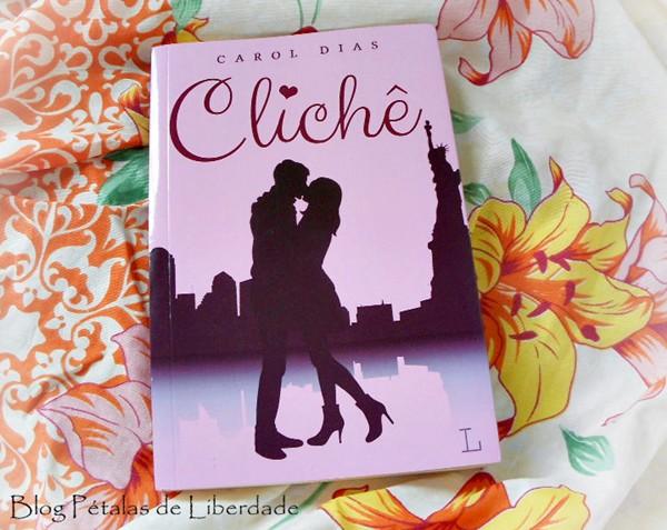 Resenha, livro, Cliche, Carol-Dias, Ler-Editorial, opiniao, romance, literatura-nacional, capa, trechos